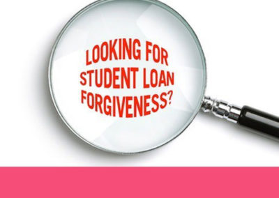 Loan Forgiveness/ What's Next?