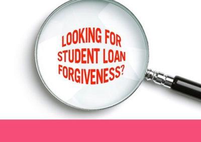 Loan Forgiveness/ What's Next?